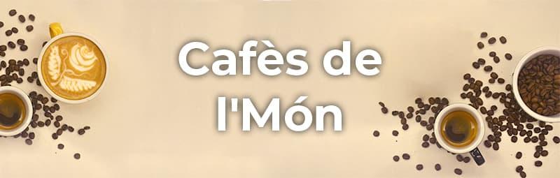 cafès de l´mon